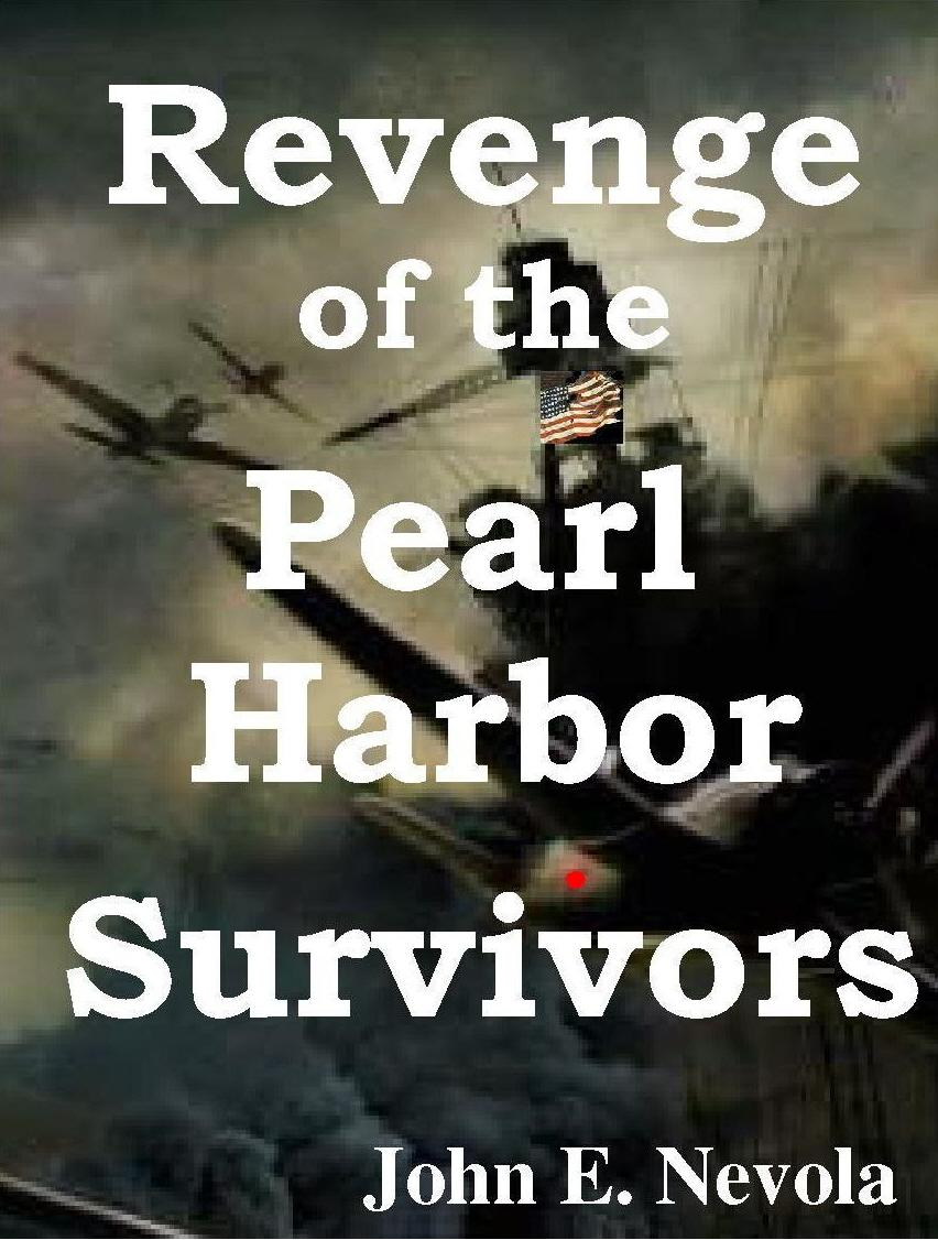 Revenge of the Pearl Harbor Survivors